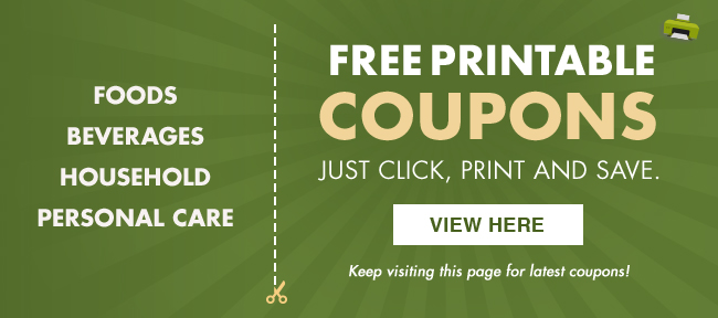 Foods, Beverages, household, personal care FREE printable coupons just click, print and save.
