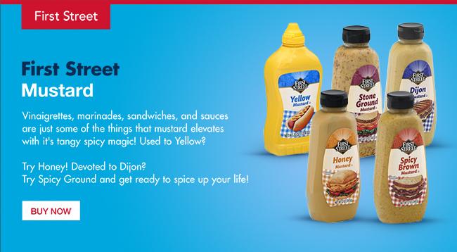 First Street Mustards - Ground/Spicy Ground/Yellow/Honey/Dijon - SHOP NOW